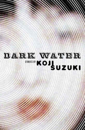 Koji Suzuki Dark Water