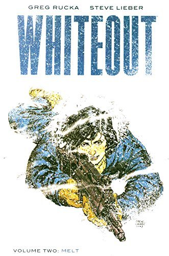 Greg Rucka Whiteout Melt The Definitive Edition