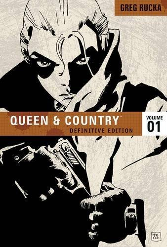 Steve Rolston Brian Hurtt Leandro Fernandez Greg R Queen & Country The Definitive Edition Vol. 1