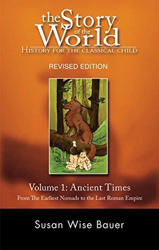 Susan Wise Bauer Ancient Times From The Earliest Nomads To The Last Roman Empero Revised