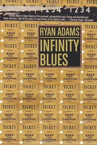 Ryan Adams Infinity Blues Paperback 288 Pages