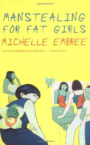 Michelle Embree Manstealing For Fat Girls
