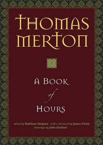 Thomas Merton A Book Of Hours