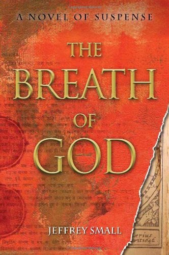 Jeffrey Small The Breath Of God A Novel Of Suspense