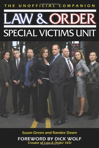 Susan Green Law & Order Special Victims Unit The Unofficial Companion