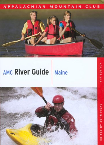 John Fiske Amc River Guide Maine 0004 Edition;