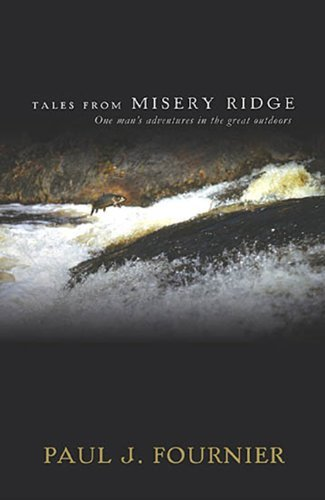 P. Fournier Tales From Misery Ridge