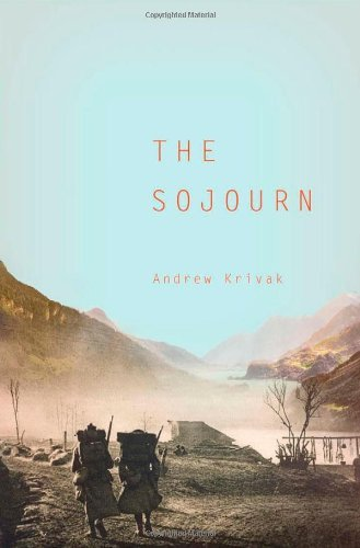 Andrew Krivak The Sojourn