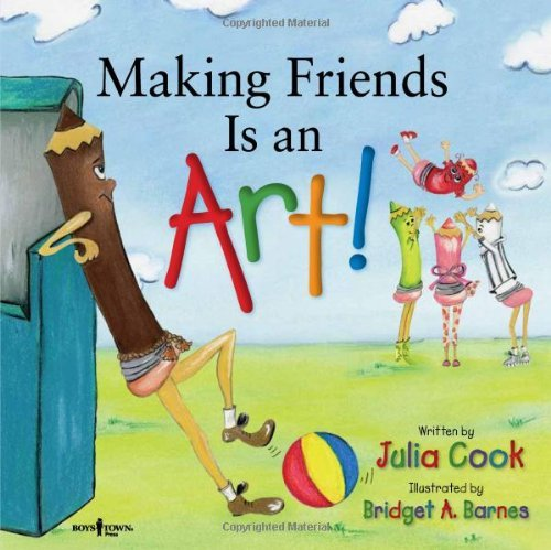 Julia Cook Making Friends Is An Art! A Children's Book On Making Friends
