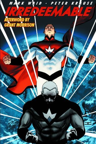 Mark Waid Irredeemable Volume 1