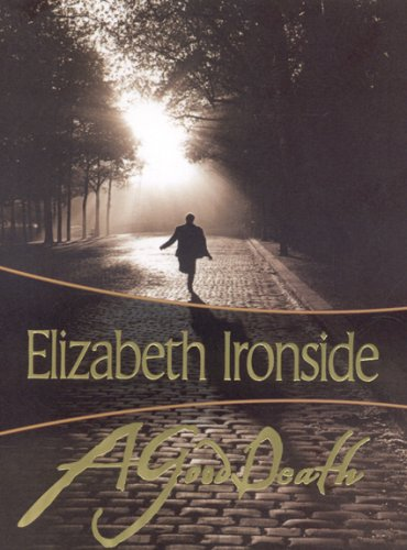 Elizabeth Ironside A Good Death