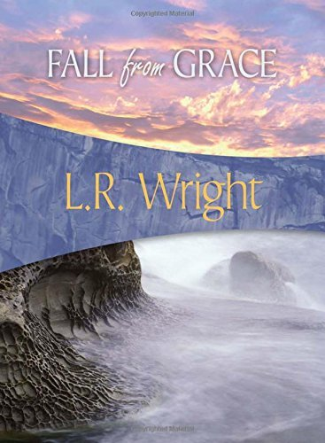 L. R. Wright Fall From Grace Karl Alberg #4