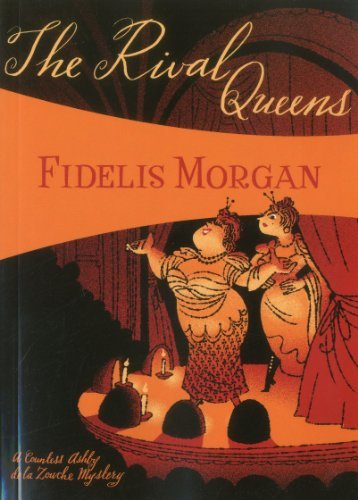 Fidelis Morgan Rival Queens The A Novel Of Artifice Gunpowder And Murder In Eigh