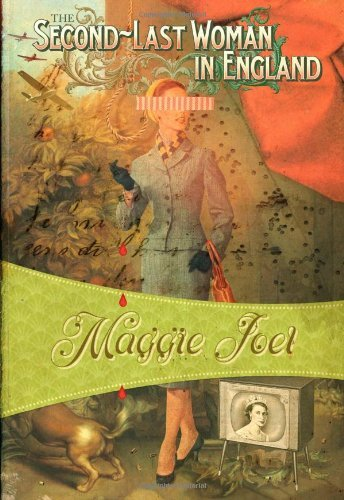 Maggie Joel The Second Last Woman In England Felony & Mayhem