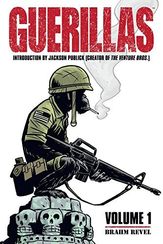 Brahm Revel Guerrillas Volume 1