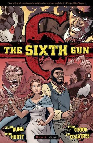 Cullen Bunn The Sixth Gun Volume 3 Bound