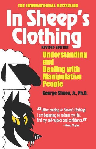 George K. Simon In Sheep's Clothing Understanding And Dealing With Manipulative Peopl Revised