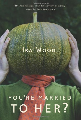 Ira Wood You're Married To Her?