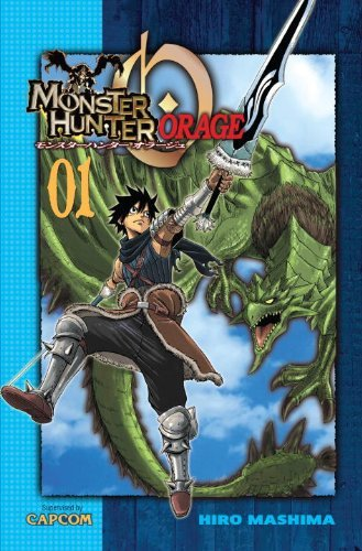 Hiro Mashima Monster Hunter Orage Volume 1