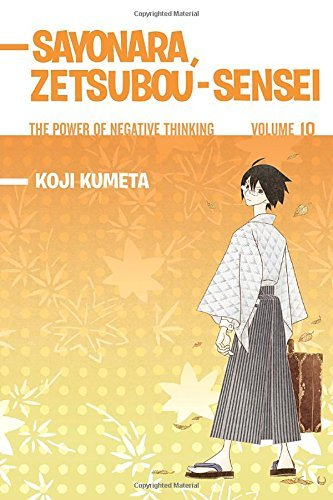 Koji Kumeta Sayonara Zetsubou Sensei Volume 10 The Power Of Negative Thinking