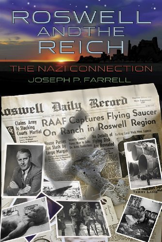 Joseph P. Farrell Roswell And The Reich The Nazi Connection