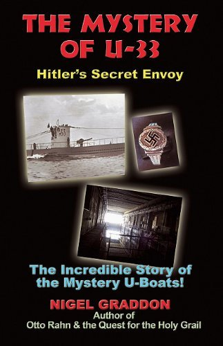 Nigel Graddon The Mystery Of U 33 Hitler's Secret Envoy