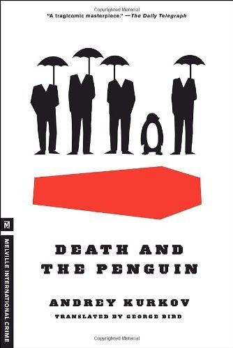 Andrey Kurkov Death And The Penguin