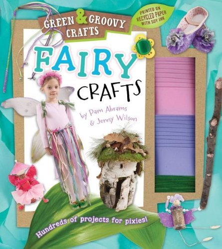 Pam Abrams Fairy Crafts [with Glitter Bells Felt Chenille