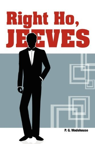 P. G. Wodehouse Right Ho Jeeves