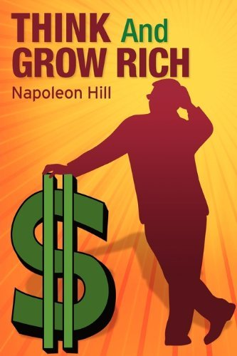 Napoleon Hill Think And Grow Rich