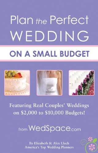 Elizabeth Lluch Plan The Perfect Wedding On A Small Budget