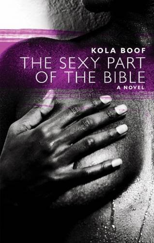 Kola Boof The Sexy Part Of The Bible