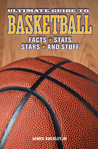 James Jr. Buckley Ultimate Guide To Basketball