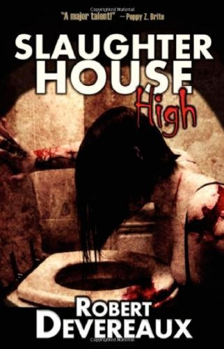Robert Devereaux Slaughterhouse High