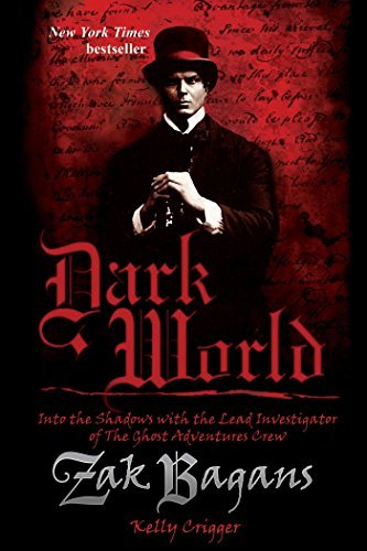 Zak Bagans Dark World Into The Shadows With The Lead Investigator Of Th