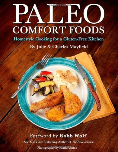 Julie Sullivan Mayfield Paleo Comfort Foods Original