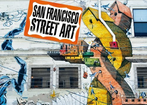 Steve Rotman San Francisco Street Art