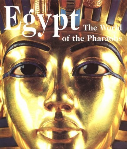 Regine Schulz Egypt World Of The Pharaohs