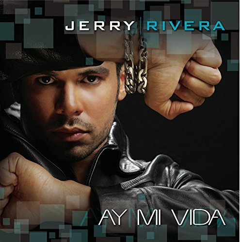 Jerry Rivera Ay Mi Vida (right On Time)