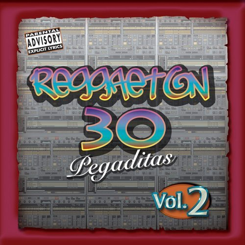 Reggaeton 30 Pegaditas Vol. 2 Reggaeton 30 Pegaditas Explicit Version 2 CD Set