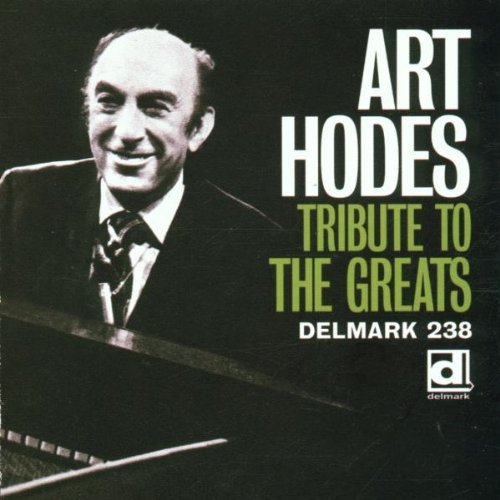 Art Hodes Tribute To The Greats