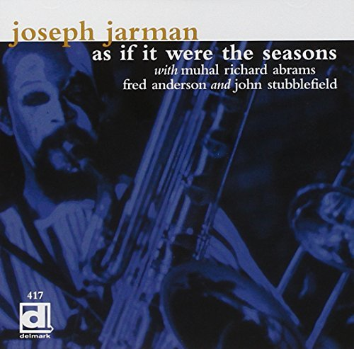 Joseph Jarman As If It Were The Seasons