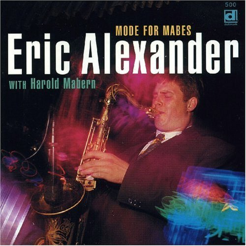 Eric Alexander Mode For Mabes