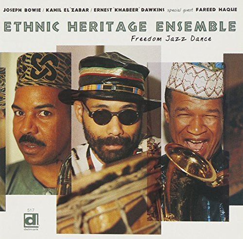 Ethnic Heritage Ensemble Freedom Jazz Dance