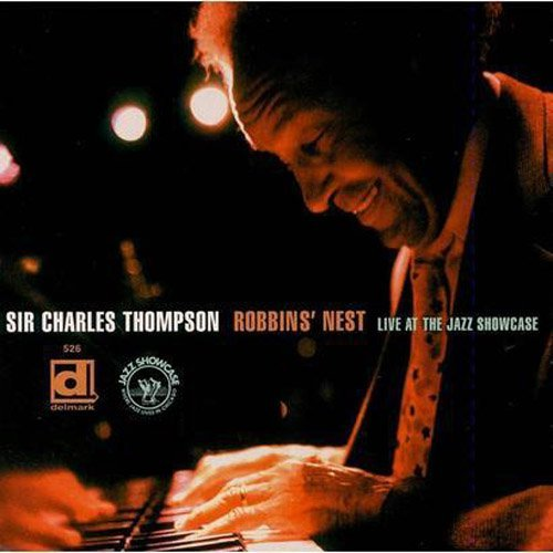 Sir Charles Thompson Robbins Nest Live At The Jazz
