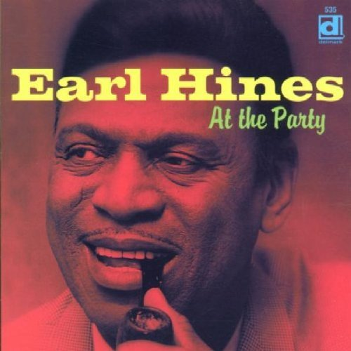 Earl Fatha Hines At The Party