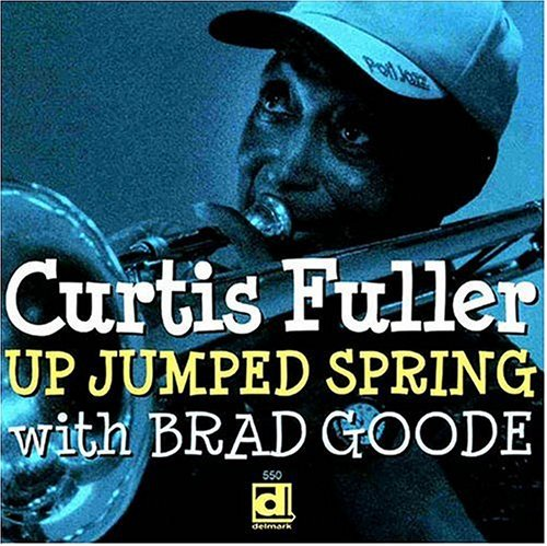 Curtis Fuller Up Jumped Spring