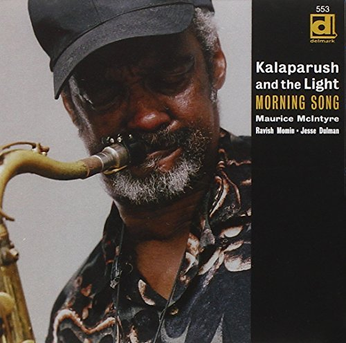 Kalaparusha Maurice Mcintyre Morning Song