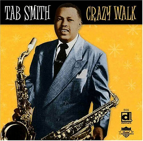 Tab Smith Crazy Walk