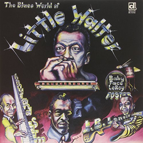 Little Walter Blues World Of Little Walter